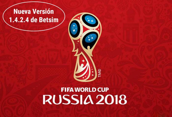 ¡Empezó el Mundial y ahora con la nueva version 1.4.2.4 de Betsim puedes seguir los partidos en vivo!